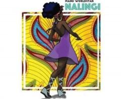 Manu Worldstar - NaLingi